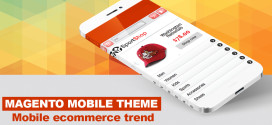 Catch up Mobile eCommerce trend with Magento Mobile Theme